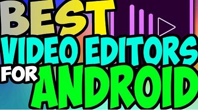 video editor android terbaik 2017