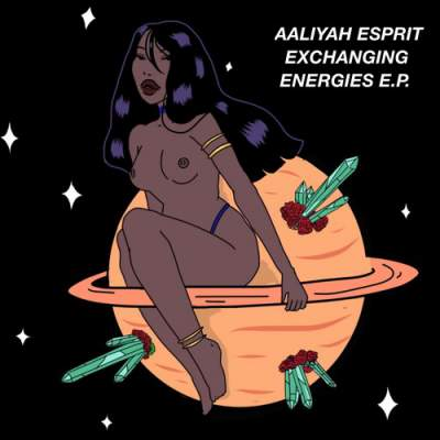Aaliyah Esprit - Exchanging Energies - Album Download, Itunes Cover, Official Cover, Album CD Cover Art, Tracklist