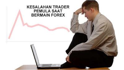 kesalahan trader forex