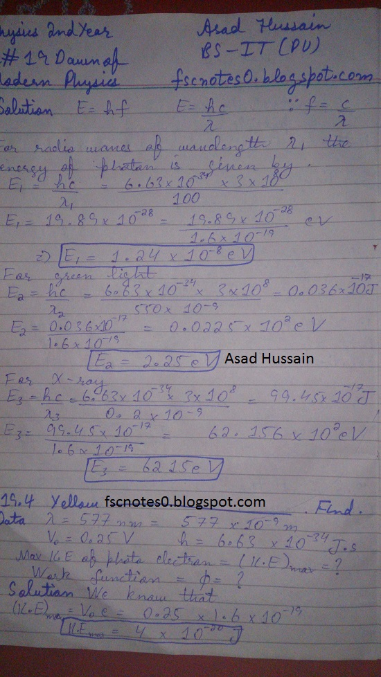 F.Sc ICS Notes: Physics XII: Chapter 19 Dawn of Modern Physics Numerical Problems Asad Hussain 1