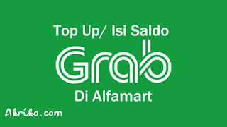 Cara Top Up Saldo Kredit Driver Grab di Alfamart