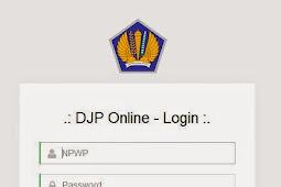 DJP Online | Panduan Lapor Pajak SPT Tahunan Menggunakan DJP Online