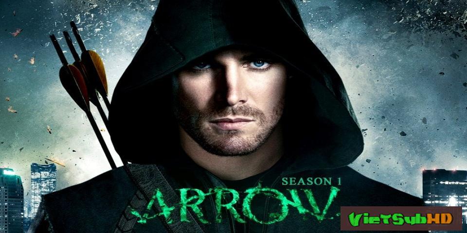 Phim Mũi Tên Xanh 1 Hoàn tất (23/23) VietSub HD | Arrow - Season 1 2012