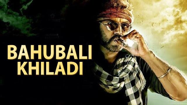 Bahubali Khiladi (2017) Hindi Dubbed Movie Full HDRip