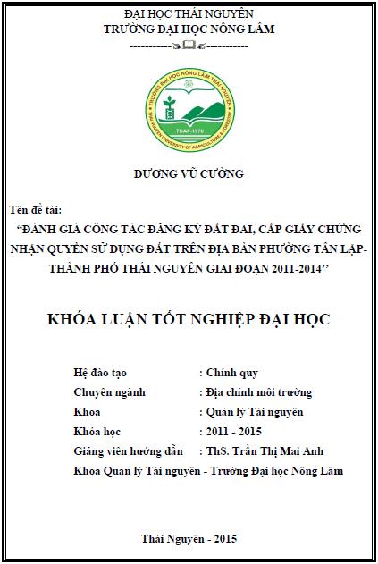 Đánh giá công tác đăng ký đất đai cấp giấy chứng nhận quyền sử dụng đất trên địa bàn phường Tân Lập thành phố Thái Nguyên giai đoạn 2011-2014