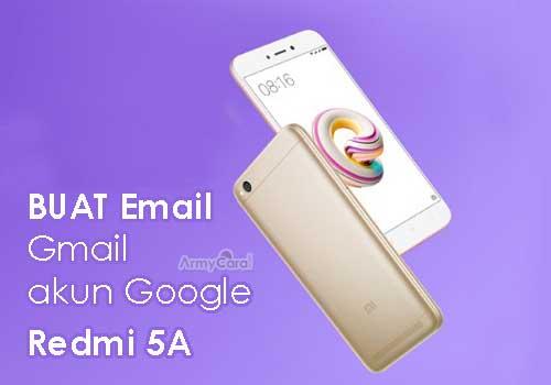 Contoh Buat Email Baru lewat Hp Redmi 5A Aktifkan Play Store