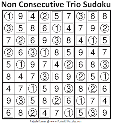 Answer of Non Consecutive Trio Sudoku (Fun With Sudoku #109)