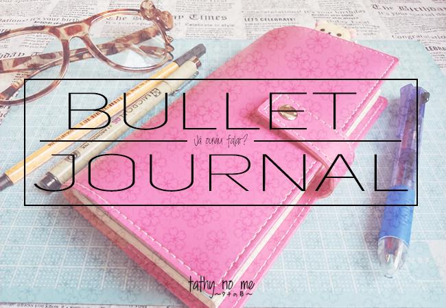 Já ouviu falar? - Bullet Journal