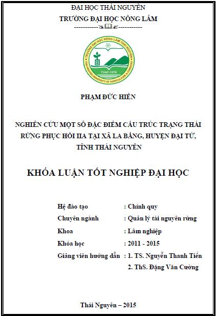 Nghiên cứu một sô đặc điểm cấu trúc trạng thái rừng phục hồi IIA tại xã La Bằng huyện Đại Từ tỉnh Thái Nguyên