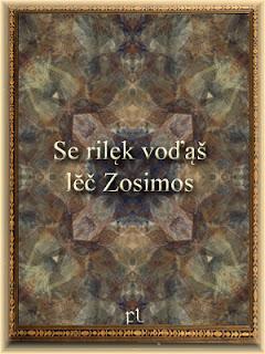 Se rilęk voďąš lĕč Zosimos Cover