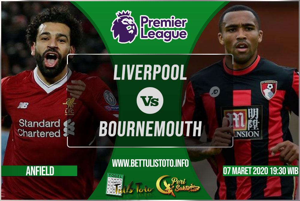 Prediksi Liverpool vs Bournemouth 07 Maret 2020