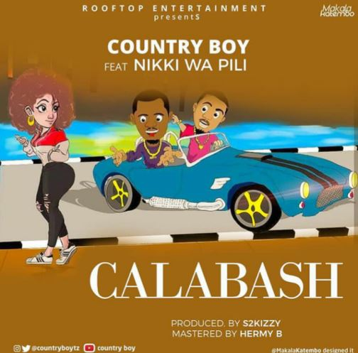 Country Boy Ft. Nikki Wa Pili - Calabash