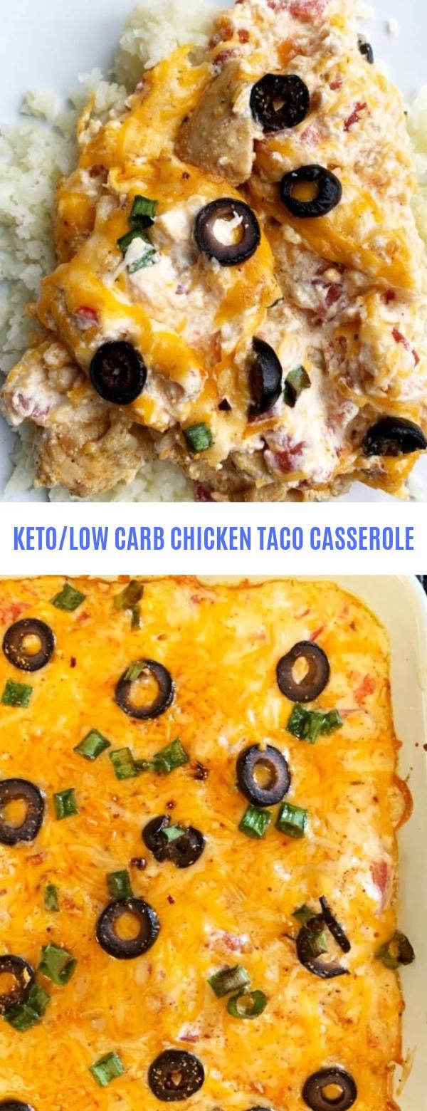 KETO/LOW CARB CHICKEN TACO CASSEROLE
