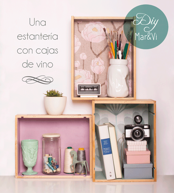 Mar vi blog diy una estanter a con cajas de vino - Estanterias de vino ...