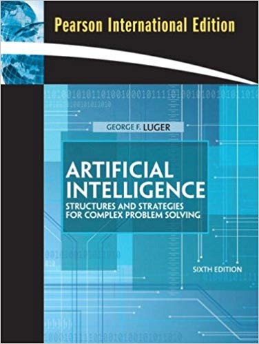 Artificial Intelligence: Structures and Strategies for Complex Problem Solving: International Edition book