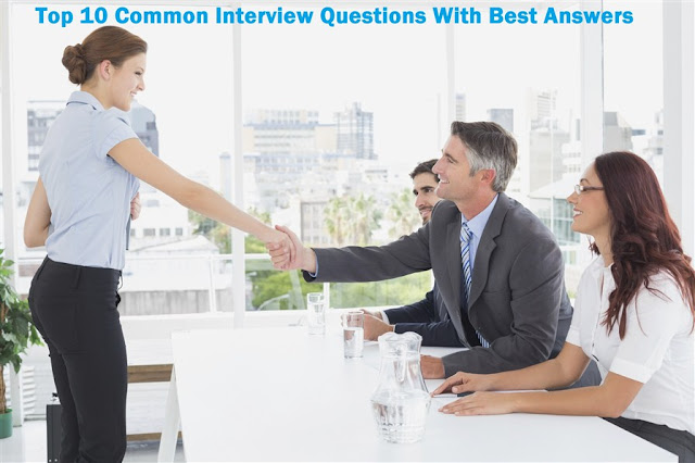 Common Job Interview Questions With Best Answers
