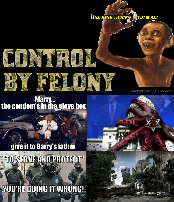 Obama, POTUS, CIA, DHS, FBI, FRBNY, Control, Felony, Politics, Zionism,