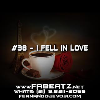Beat à Venda: #38 - I Fell In Love [149 BPM]