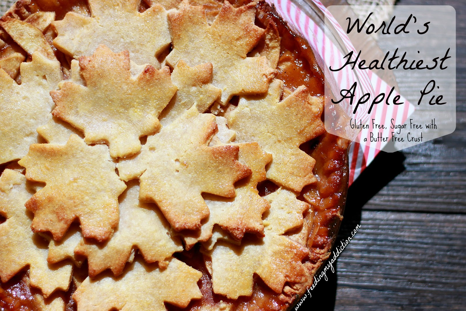 Feeding My Addiction: World's Healthiest Apple Pie {Gluten ...