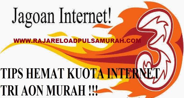 Cara Hemat Kuota Internet 3 AON