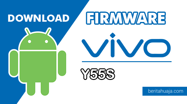 Download Firmware / Stock ROM Vivo Y55S (PD1613BF) All Version