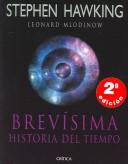 Brevísima historia del tiempo / Stephen Hawking y Leonard Mlodinow