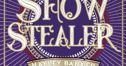 BLOG TOUR | EXTRACT | 'Show Stealer' by Hayley Barker