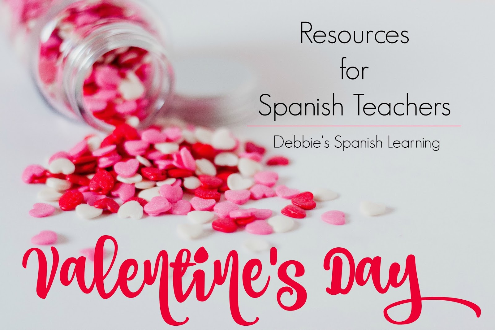 Valentineu0027s Day Ideas For Spanish Class