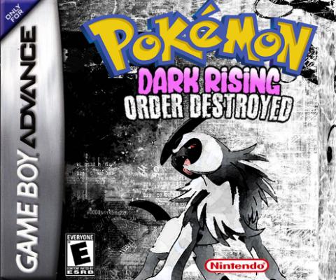 Pokemon dark Rising: Order Destroyed Version