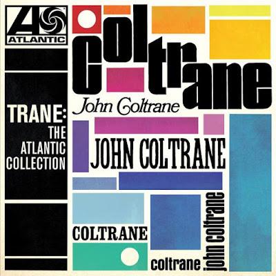 coltrane John Coltrane – Trane: The Atlantic Collection (Remastered)