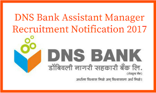 DNS Bank Assistant Manager Recruitment 2018