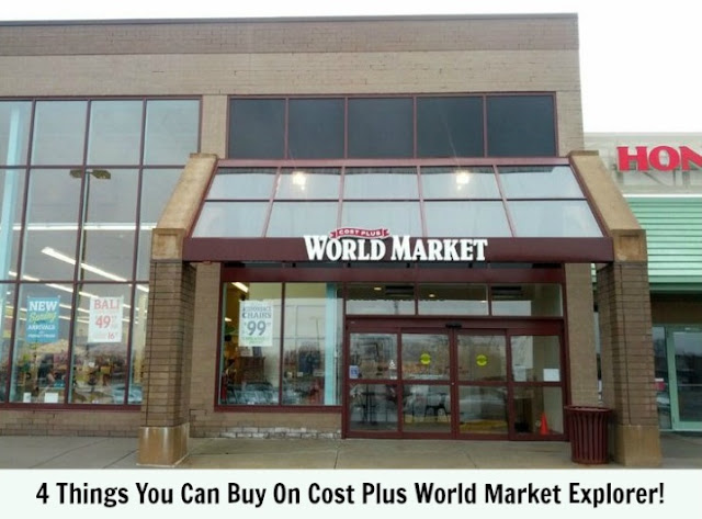 4 Things You Can Buy On Cost Plus World Market Explorer