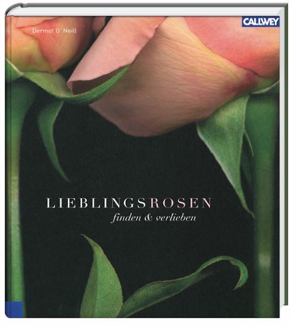 Buchvorstellung: Lieblingsrosen, finden und verlieben - die besten Rosen für den Garten im Portrait - Buchcover Callwey-Verlag - Gartenblog Topfgartenwelt #gartenbuch #rosen #rosenportraits #rosengarten #buchvorstellung
