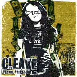 <center>Cleave - Pay The Price For Love (2006)</center>