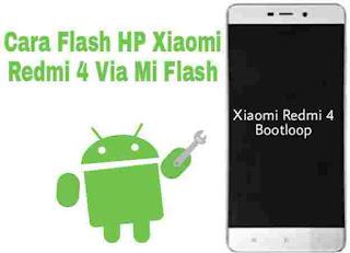 Cara-flash-hp-xiaomi-redmi-4-yang-bootloop-lewat-pc
