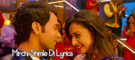 Mirchi Shimle Di Lyrics & Video | Shimla Mirch