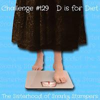 http://snarkystampers.blogspot.com/2019/02/soss-129-d-is-for-diet.html