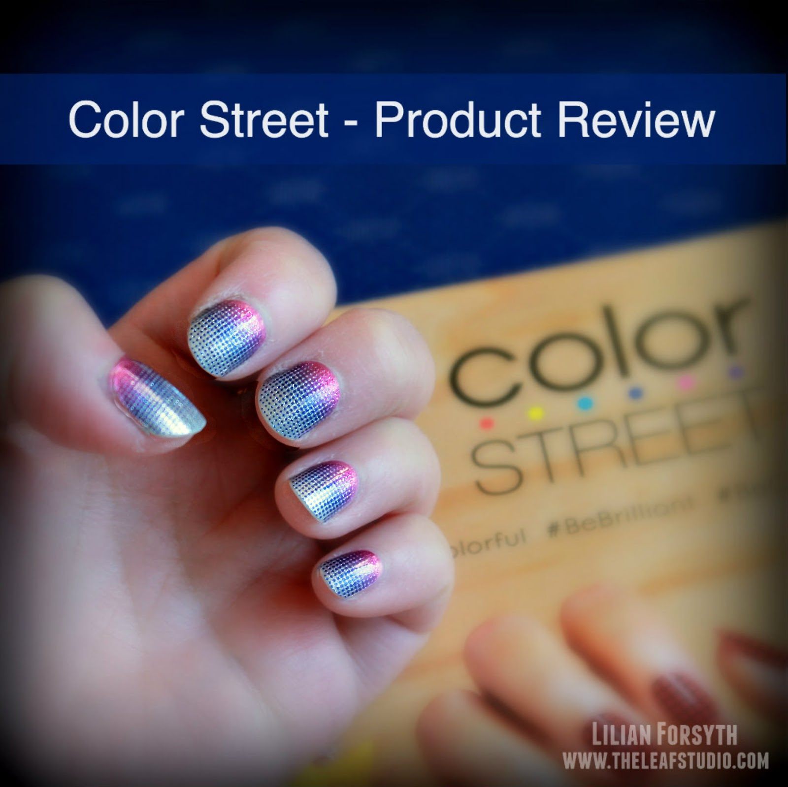 Product Review: Color Street Nail Polish Strips (Part I) - The Leaf ...
