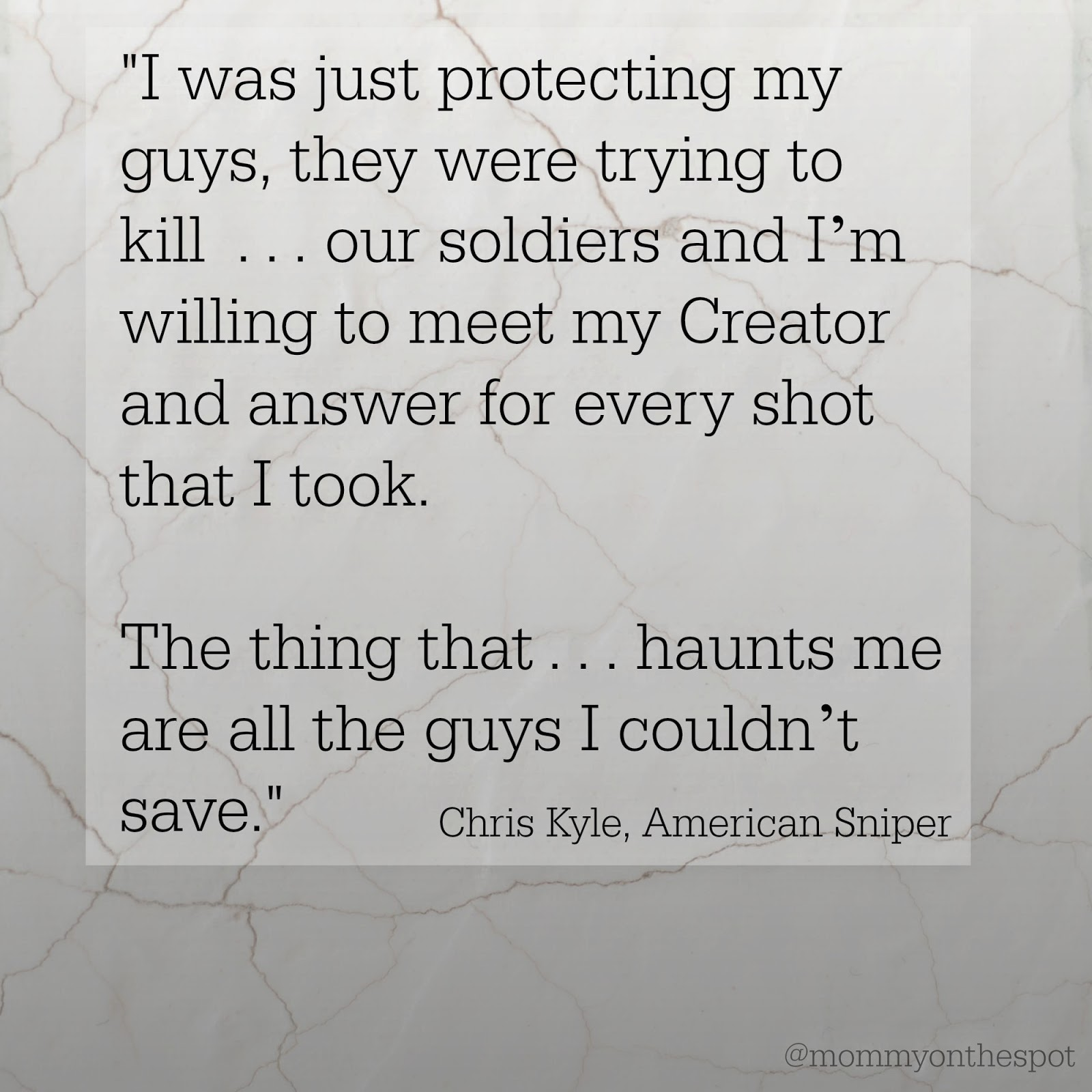 Erin Janda Rawlings Mommy on the Spot American Sniper Chris Kyle quote