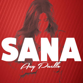 Descarga el sencillo Sana - Single (2016) de Any Puello.