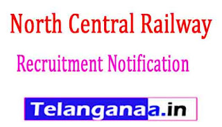 North Central Railway Recruitment Notification 2017
