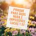 Imagem Biblica Porque para Deus nada é impossível