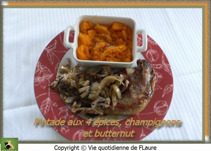 Vie quotidienne de FLaure: Pintade aux 4 épices, champignons et butternut