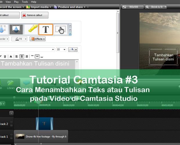 Cara-Menambahkan-Teks-atau-Tulisan-pda-Video-di-Camtasia-Studio (1)