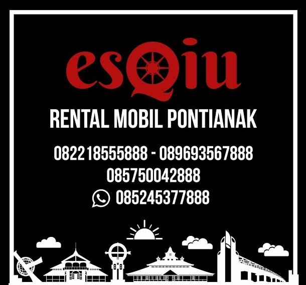 Esqiu; Rental Mobil Pontianak Lengkap dan Murah