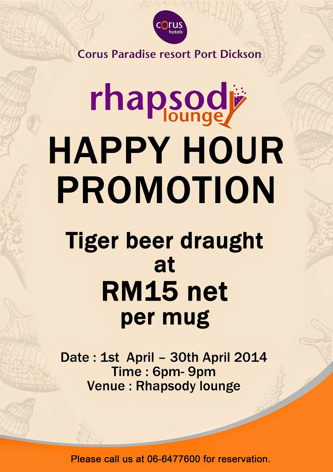 HAPPY HOUR PROMOTION AT RHAPSODY LOUNGE, CORUS PORT DICKSON