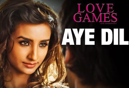 Aye Dil - Love Games (2016)
