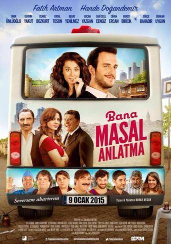 Bana Masal Anlatma (2015) ταινιες online seires oipeirates greek subs
