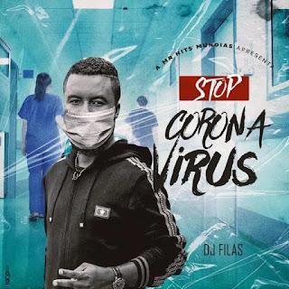 Dj Filas - Stop Coronavírus (Afro Pop) 2020