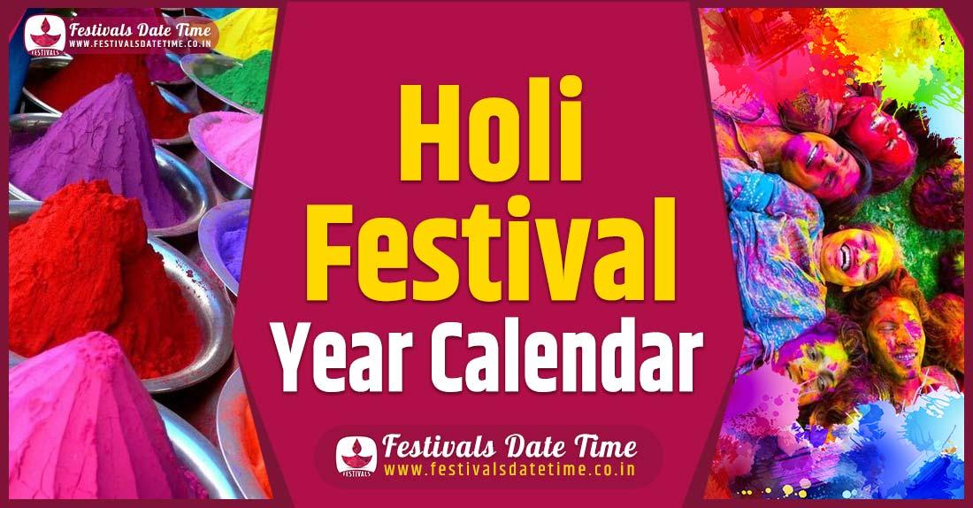 Holi Year Calendar, Holi Festival Schedule